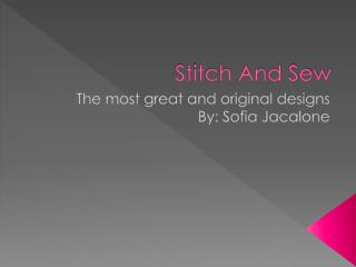 Stitch And Sew