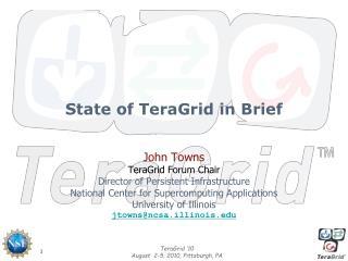 State of  TeraGrid in Brief