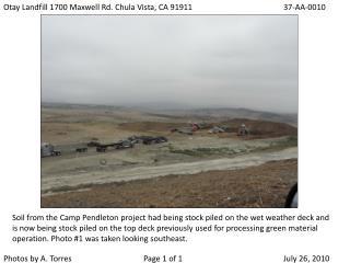 Otay Landfill 1700 Maxwell Rd. Chula Vista, CA 91911 37-AA-0010