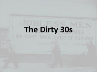 The Dirty 30s