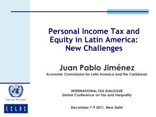 Personal Income Tax and Equity in Latin America:  New Challenges