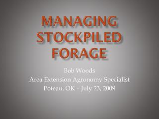 Managing Stockpiled Forage