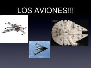 LOS AVIONES!!!