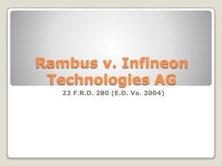 Rambus v. Infineon Technologies AG