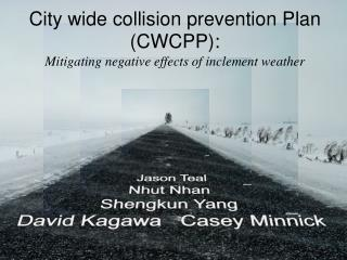 City wide collision prevention Plan (CWCPP): Mitigating negative effects of inclement weather