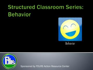 Structured Classroom Series: Behavior