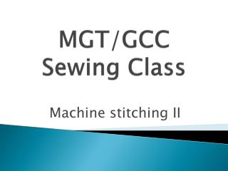 MGT/GCC  Sewing  Class