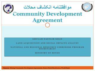 موافقتنامه انکشاف محلات Community Development Agreement