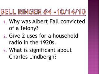 Bell Ringer #4 -10/14/10