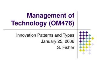 Management of Technology OM476