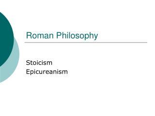 Roman Philosophy