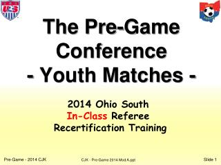 The Pre-Game Conference - Youth Matches -