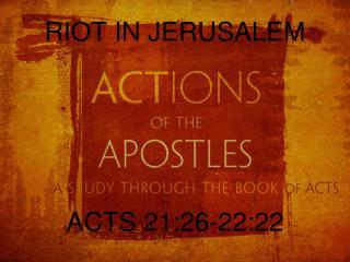 RIOT IN  JERUSALEM