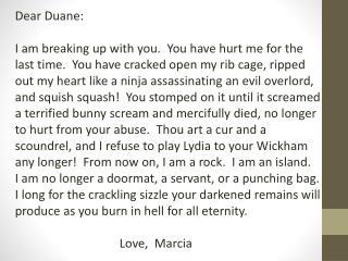 Dear Duane: