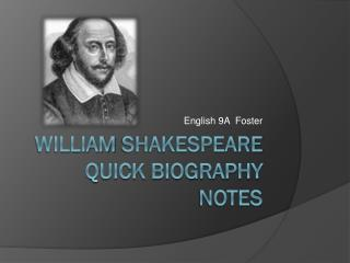 William  shakespeare  quick biography notes