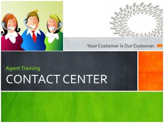 Agent Training CONTACT CENTER