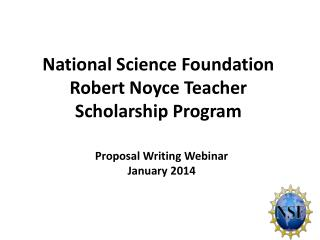 National Science Foundation Robert Noyce Teacher Scholarship Program