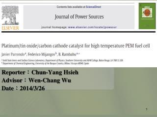 Reporter : Chun-Yang Hsieh Advisor : Wen-Chang Wu Date : 2014/3/26