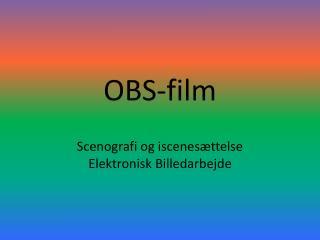 OBS-film