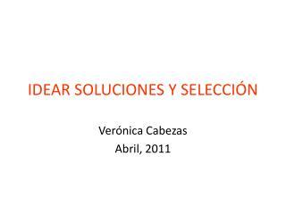 IDEAR SOLUCIONES Y SELECCIÓN