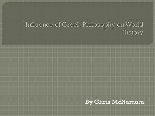 Influence of Greek Philosophy on World History