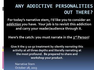 Any addictive personalities out there?