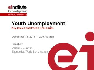 Youth Unemployment: Key Issues and Policy Challenges