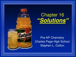 Chapter 16 � Solutions �