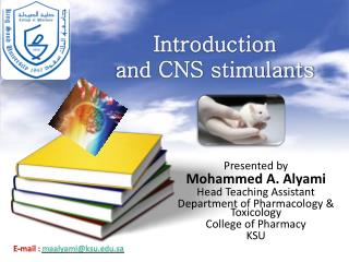Introduction  and CNS  stimulants