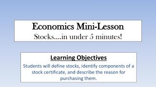 Economics Mini-Lesson Stocks... under 5 minutes!