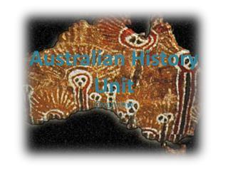 Australian History Unit