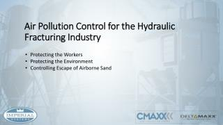 Air Pollution Control for the Hydraulic Fracturing Industry