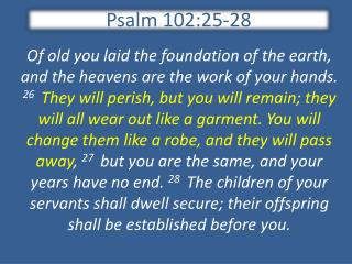 Psalm 102:25-28