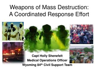 Weapons of Mass Destruction: A Coordinated Response Effort