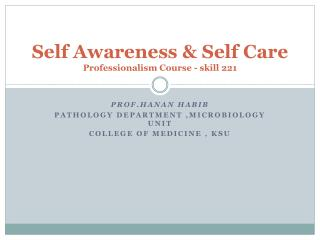 Self Awareness & Self Care Professionalism Course - skill 221