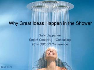 Why Great Ideas Happen in the Shower