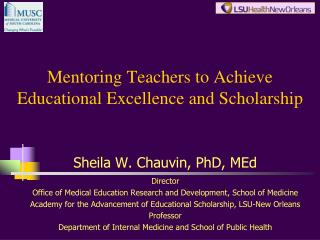 Mentoring Teachers to Achieve Educational Excellence and Scholarship