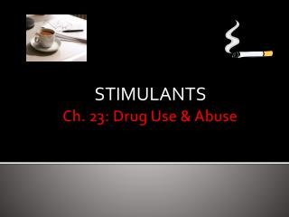 Ch. 23: Drug Use & Abuse