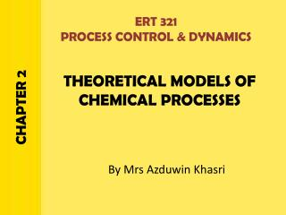 THEORETICAL MODELS OF CHEMICAL PROCESSES