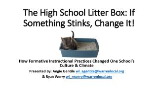 The High School Litter Box: If Something Stinks, Change It!