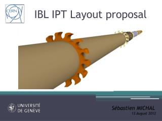 IBL IPT Layout proposal
