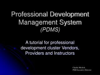 Professional Development Management System PDMS