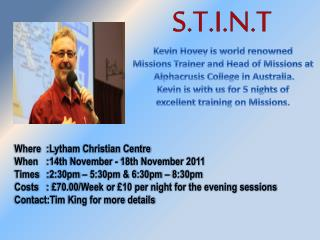 Kevin Hovey is world renowned  Missions Trainer and Head of Missions at