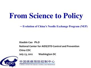 From Science to Policy ─ Evolution of China's Needle Exchange Program (NEP)