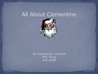 All About  Clementine
