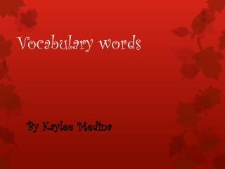 Vocabulary words