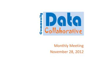 Monthly Meeting November 28, 2012