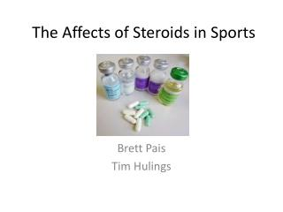 The Affects of Steroids in Sports