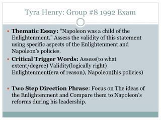 Tyra Henry: Group #8 1992 Exam