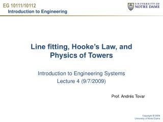 Line fitting, Hooke's Law, and  Physics  of Towers